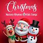 Album Christmas nursery rhymes and kids songs de Nursery Rhymes & Kids Songs, Nursery Rhymes