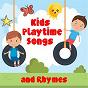 Album Kids playtime songs and rhymes de Nursery Rhymes & Kids Songs, Nursery Rhymes