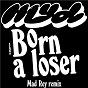 Album Born a Loser de Myd
