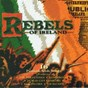 Compilation Rebels of ireland (16 patriotic irish songs) avec Sean Dunphy / Paddy Reilly / Dublin City Ramblers / The New Barleycorn / The Ploughboy Lads...