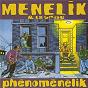 Album Phenomenelik de Ménélik