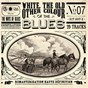 Compilation The ways of blues - white, the old other colour of the blues avec The Georgia Crackers / Gene Autry / Frank Hutchison / Cliff Carlisle / Prairie Ramblers...