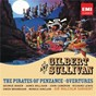 Compilation Gilbert & sullivan: pirates of penzance avec James Milligan / The Pro Arte Orchestra / Sir Malcolm Sargent / Arthur Sullivan / John Cameron...