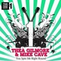 Album You spin me right round (feat. mike cave) de Thea Gilmore