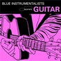 Compilation Blue guitar avec Grant Green / Charlie Christian / Jimmy Shirley / T-Bone Walker / Tal Farlow Quartet...