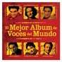 Compilation El mejor album de voces del mundo avec Angel Romero / Rolando Villazón / Plácido Domingo / Orquesta de la Communidad de Madrid / Pablo Sorozábal...