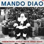 Album Christmas could have been good de Mando Diao