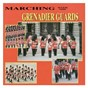 Album Marching with the grenadier guards de The Grenadier Guards Band