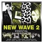 Compilation Essential: new wave vol. 2 avec Rheingold / Simple Minds / The Human League / Anne Clark / Blondie...
