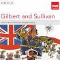 Album Essential gilbert & sullivan de Arthur Sullivan / Sir Malcolm Sargent