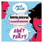 Album Ain't a party (feat. harrison) (extended) de David Guetta