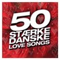 Compilation 50 stærke danske love songs avec Bryan Rice / Sanne Salomonsen / Thomas Helmig / Christopher / TV 2...
