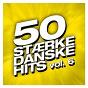 Compilation 50 stærke danske hits (vol. 6) avec Danseorkestret / Sanne Salomonsen / Anne Grethe / Infernal / Sko...