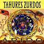 Album Arido de Tahures Zurdos