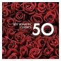 Compilation 50 best romantic classics avec Fernando Lima / Ann Murray / Jessye Norman / Brussels National Opera Chorus / L'orchestre Symphonique de l'opéra National, Bruxelles...