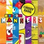 Album Mind your manners (feat. icona pop) de Chiddy Bang