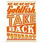 Album Take back tomorrow de Goldfish