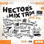 Compilation Hector's mix tape avec Berton Averre / Royseven / Courtney Taylor Taylor / The Dandy Warhols / Doug Fieger...