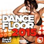 Compilation Dancefloor 2015 avec Francesco Rossi / Martin Garrix / Moti / Timmy Trumpet / Savage...