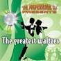 Album The greatest waltzes (international waltz medleys) de The Professional DJ