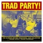 Compilation Trad party! avec George Melly / Chris Barber & His Jazz Band / Monty Sunshine / Ottilie Patterson / Acker Bilk...