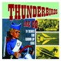 Compilation Thunderbirds are go - TV themes for grown up kids avec Johnny Keating & the Z Men / The Barry Gray Orchestra / The Flee Rekkers / Eric Winstone & His Orchestra / The Tony Hatch Orchestra...
