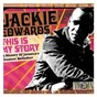 Album This is my story: a history of jamaica's greatest balladeer de Jackie Edwards