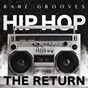 Compilation Hip hop - the return (rare grooves) avec Daz Dillinger / Mello Tone Tee / Triple Crush / Tristie Baker / Sen Dog...