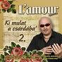 Album Ki mulat a csárdába', vol. 2 de L'amour