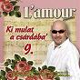 Album Ki mulat a csárdába', vol. 9 de L'amour