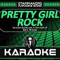 Album Pretty girl rock (karaoke backtrack originally performed by keri hilson) de Starmakers Karaoke Band
