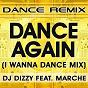 Album Dance again (feat. marche) de DJ Dizzy