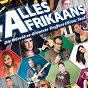 Compilation Alles afrikaans avec Véronique / Christiaan Kritzinger / Rian Swanepoel / Chrisna de Bruin / Ferdinand Buffel...