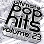 Compilation Ultimate pop hits, vol. 23 avec Nate Robinson / Maria Levinson / Vikki Leigh / Fin Bradley / Lloyd Johnson