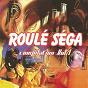 Compilation Roulé séga, vol. 1 avec Steve Augustin / Christian Corentin / Collectif Roulé Séga / Anabel Volbert / Gino Eugen...