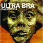 Album Kalifornia de Ultra Bra