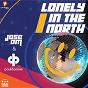 Album Lonely in the north (feat. paul damixie) de Jose Am