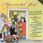 Compilation Hjem til jul (en musikalsk julekalender) avec Trond Erics / Anne Nørdsti / Ingemars / Terje Nilsen / Red Fox...