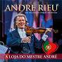 Album A loja do mestre andré (live) de André Rieu / Johann Strauss Orchestra