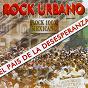 Compilation Rock urbano (el país de la desesperanza) avec Juan Hernández Y Su Banda de Blues / Matraka / Interpuesto / León Vago / Liquido Vital...