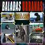 Compilation Baladas urbanas (rock 100% mexicano) avec Karatula / Urband / Juan Hernández Y Su Banda de Blues / La Rambla / Charly's Folk's Tequilas...
