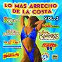 Compilation Lo más arrecho de la costa, vol. 3 avec Regulo Alcocer / Latinos de la Costa / Tony Magallon Y Los Magallones / Los Donny's / Los Inquietos del Tropico...
