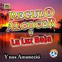 Album Y nos amanecio de Regulo Alcocer / La Luz Roja