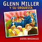 Album Glenn miller y su orquesta de Glenn Miller