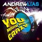 Album You make me crazy de Andrew Lias / Ale-N