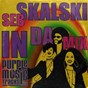 Album In da MIX de Seb Skalski