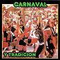 Compilation Carnaval y tradición avec Washinton Y Sus Latinos / Nuncira Machado / El Congo Grande / Anibal Velasquez / Manuel Silvestre Julio...