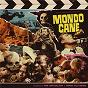 Album Mondo Cane (Original Motion Picture Soundtrack / Extended Version) de Riz Ortolani / Nino Oliviero