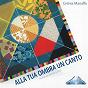 Album Alla tua ombra un canto (musical sui miracoli di gesù) de Cettina Marraffa