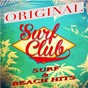 Compilation Surf club (original surf & beach hits) avec Spickard, Carman / Farley, Young / The Frogmen / Westmoreland / The Ventures...